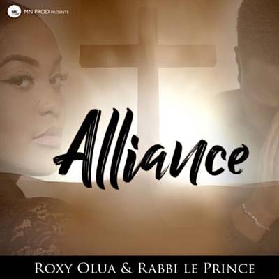 roxy olua alliance ft rabbi le prince